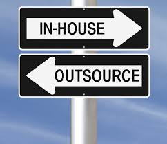 In house or outsource